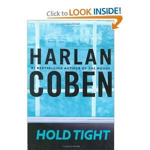 Hold Tight (9780525950608): Harlan Coben: Books