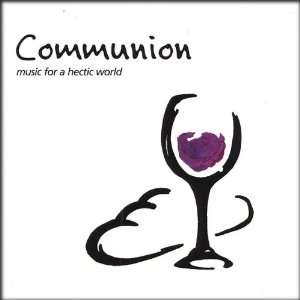 Communion, music for a hectic world: various artists: Music
