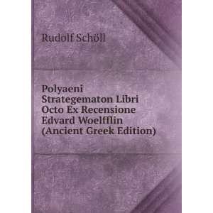 Polyaeni Strategematon Libri Octo Ex Recensione Edvard