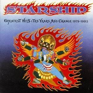Starships Greatest Hits (Ten Years and Change 1979 1991