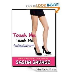 Touch Me Teach Me: Sasha Savage:  Kindle Store