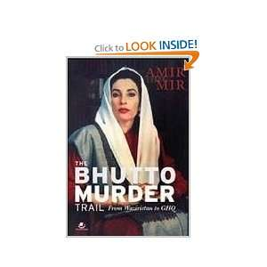 Murder Trail from Waziristan to GHQ (9789380658612) Amir Mir Books