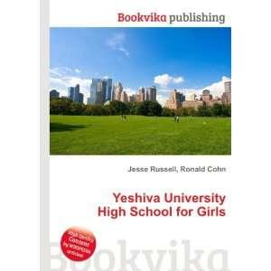 Yeshiva University High School for Girls Ronald Cohn