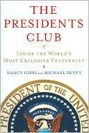 The Presidents Club Inside the Worlds Most Exclusive Fraternity