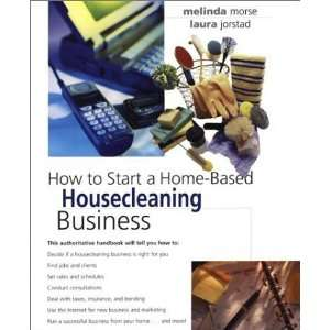 How to Start a Home Based Housecleaning Business