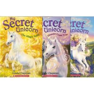 My Secret Unicorn, Books 1 3: The Magic Spell, Dreams Come