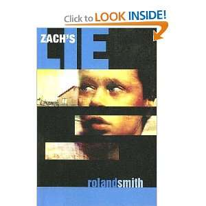 Zachs Lie (9780606292627): Roland Smith: Books