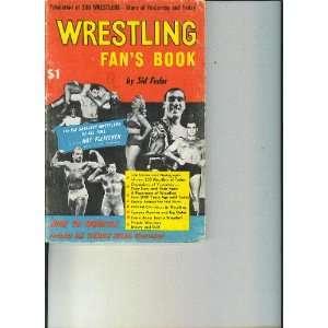 Wrestling fans book Facts, figures, fotos and fan gossip