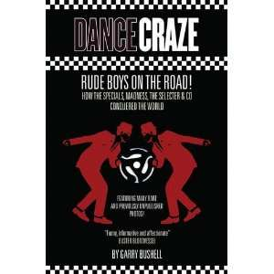 Dance Craze Rude Boys on the Road (9780957098619) Garry