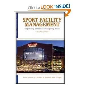 Sport Facility Management: Organizing Events and