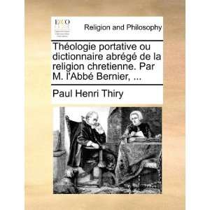 Bernier,  (French Edition) (9781171119616): Paul Henri Thiry: Books