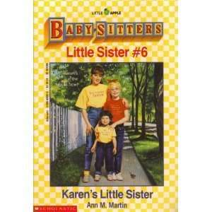 Ann M. Martin (Author), Karens Little Sister [1989 PAPERBACK] Books