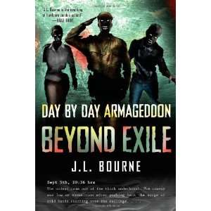 by Day Armageddon Beyond Exile (Book 2) J. L. (Author)Bourne Books