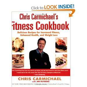Chris Carmichaels Fitness Cookbook Delicious Recipes for Increased