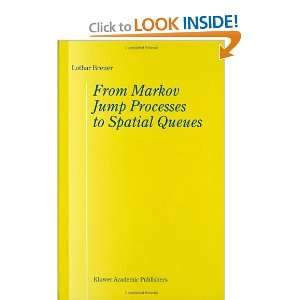 Jump Processes to Spatial Queues (9781402011047) L. Breuer Books