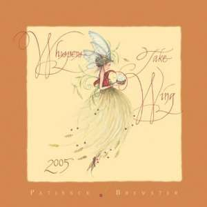 Whispers Take Wing 2005 Calendar (9781569068915) Patience