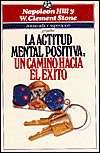 BARNES & NOBLE  La Actitud Mental Positiva Un Camino Hacia El Exito