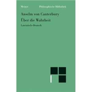 Wahrheit. (9783787315796) Anselm von Canterbury, Markus Enders Books