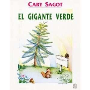 El gigante verde (9789977235639): Cary Sagot: Books