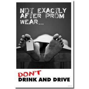 Not Exactly After Prom Wear   Dont Drink & Drive