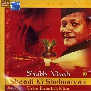 Shubh Vivah   Shaadi Ki Shehnaiyan Vol. 3: Ustad Bismillah