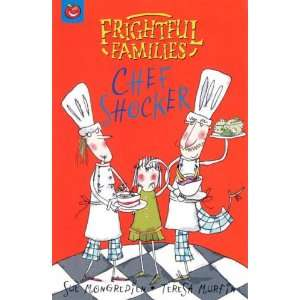 Chef Shocker (Frightful Families) (9781843625773) Sue