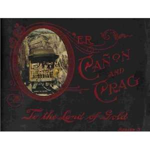 Oer Canon and Craig / to the Land of Gold W. E. Hook Books