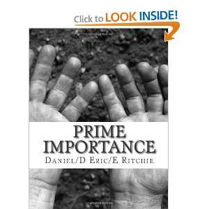 com Prime Importance (9781453848159) Daniel/D Eric/E Ritchie Books
