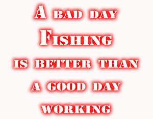 You cant have a good day with a bad attitude and you cant for Is it a good day to fish