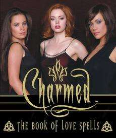 Charmed the Book of Love Spells NEW by Paul Ruditis 9780762420650