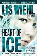 BARNES & NOBLE  Heart of Ice (Triple Threat Series #3) by Lis Wiehl