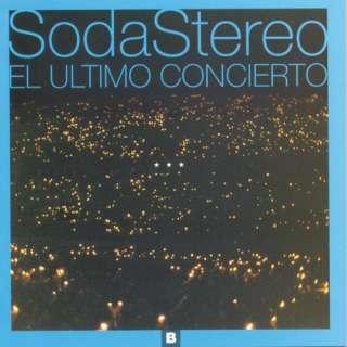 El Ultimo Concierto B Soda Stereo