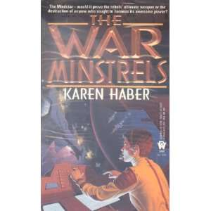The War Minstrels (9780886776695) Karen Haber Books