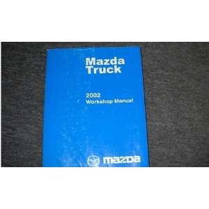 2002 Mazda Pickup Truck Service Repair Shop Manual Oem