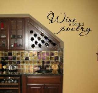 Wall Vinyl Word Art Decal   Wine is Bottled Poetry