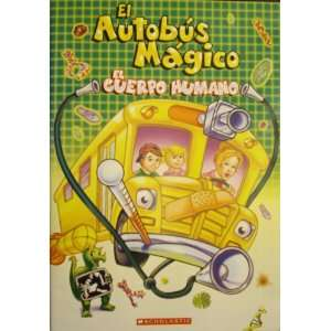 El Autobus Magico: El Cuerpo Humano (The Magic School Bus