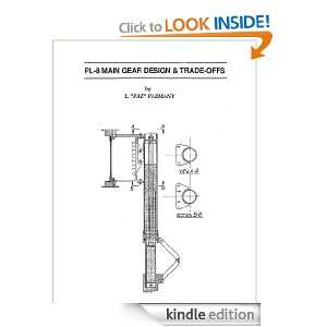 PL 8 Main Gear Design & Trade Offs sold by Author: Ladislao Pazmany