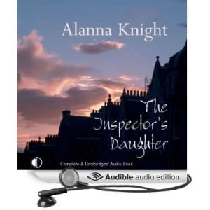 The Inspectors Daughter (Audible Audio Edition): Alanna