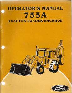 Ford 755A Tractor Loader Backhoe Operators Manual