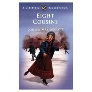 Eight Cousins Publisher Puffin Louisa May Alcott Books