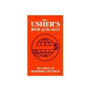 The Ushers Book of the Mass (9780893903640): Modern