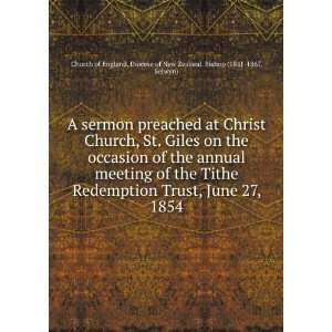 sermon preached at Christ Church, St. Giles on the occasion of the