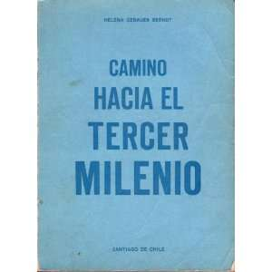 Camino Hacia El Tercer Milenio (Way Towards the Third