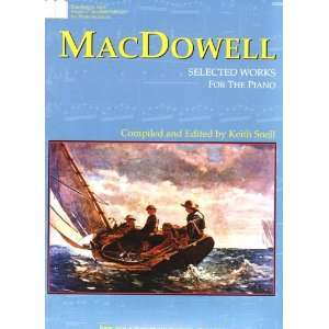 MacDowell Selected Works for the Piano (Neil A. Kjos Master Composer