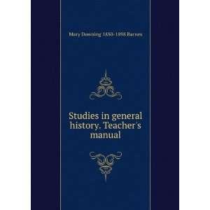 history. Teachers manual Mary Downing 1850 1898 Barnes Books