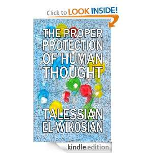 Protection of Human Thought eBook: Talessian El Wikosian: Kindle Store