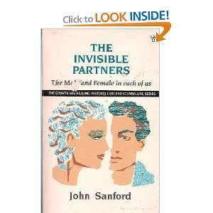 The Invisible Partners: The Male and Female in Each of Us