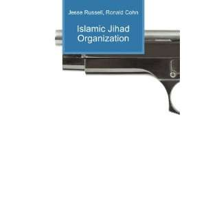 Islamic Jihad Organization: Ronald Cohn Jesse Russell