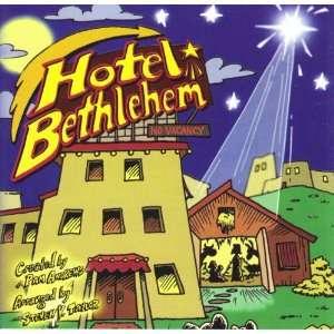 Hotel Bethlehem: Pam Andrews, Steven V. Taylor: Music