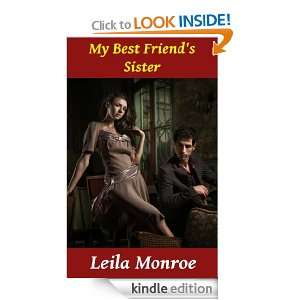 My Best Friends Sister (Startling Innocence): Leila Monroe: